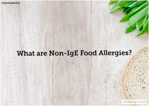 What Are Non-IgE Food Allergies?