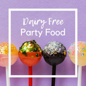 dairy free party food