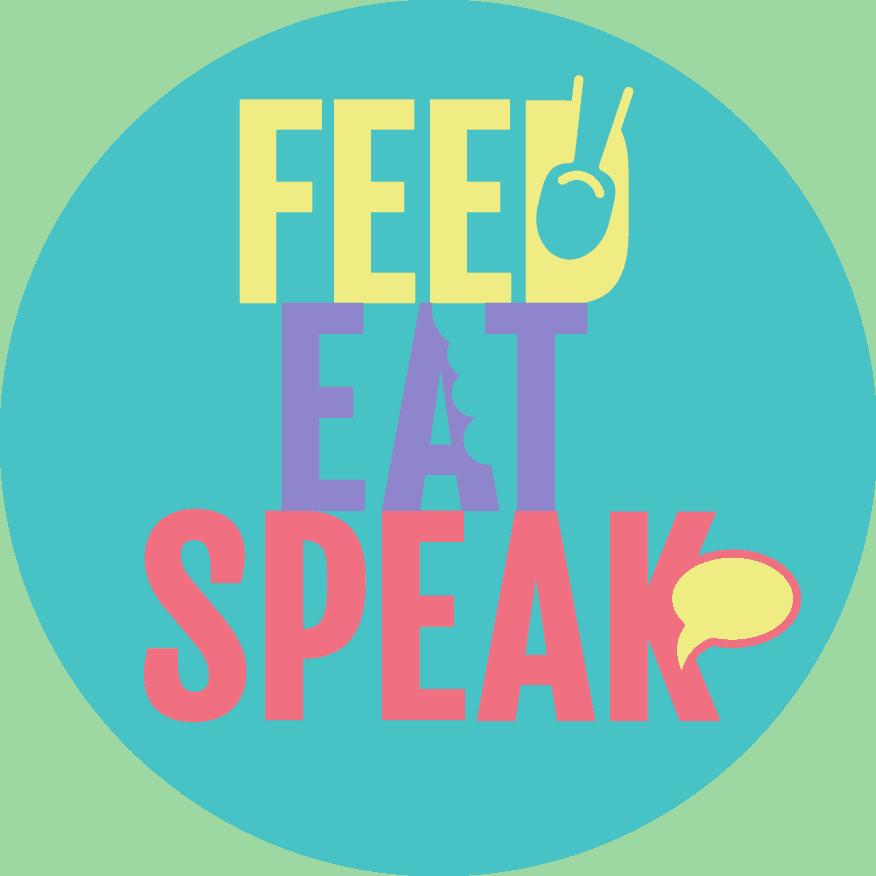 feed eat speak