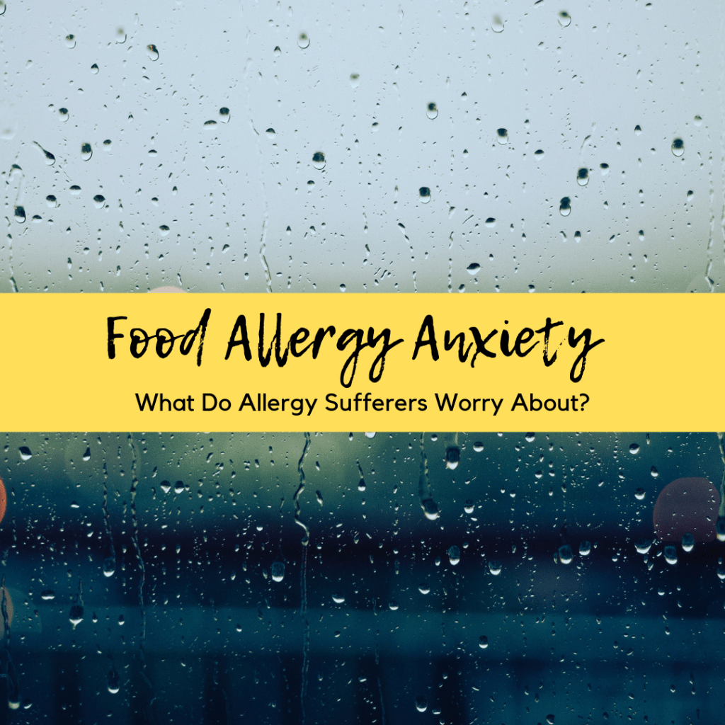 food allergy anxiety
