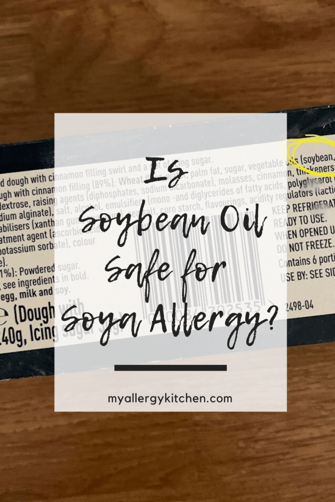 Can you safely eat soybean oil if you have a soya allergy? What evidence is there and what is the law on food labelling for soybean oil?